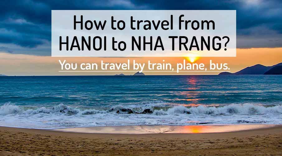 How To Get From Hanoi To Nha Trang on nha trang beach vietnam