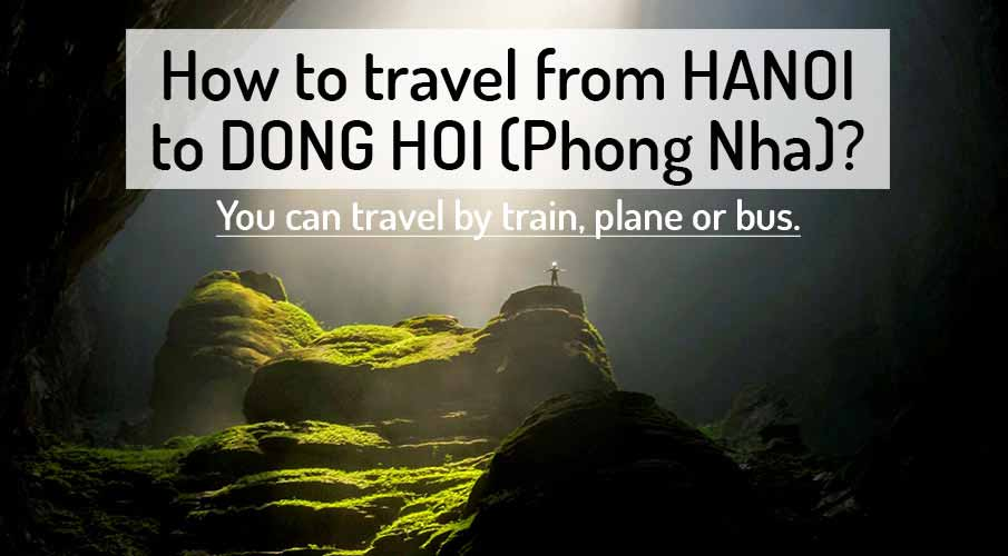 How to get from Hanoi to Dong Hoi (Phong Nha)
