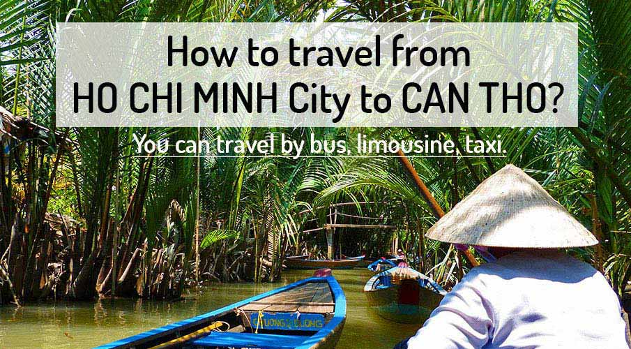 How to get from Ho Chi Minh City to Can Tho