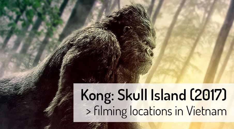 Kong Skull Island 2017 Filming Locations Map