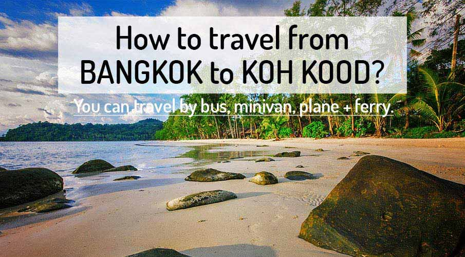 How to get from Bangkok to Koh Kood