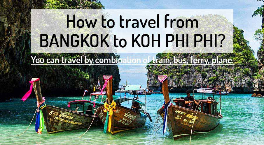 How to get from Bangkok to Koh Phi Phi