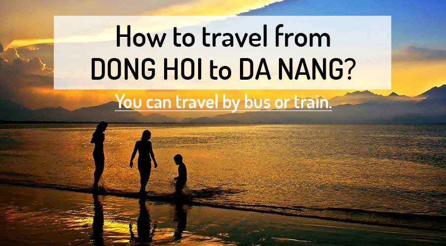 How to get from Dong Hoi to Da Nang