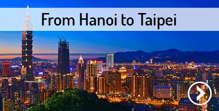 from-hanoi-to-taipei-taiwan
