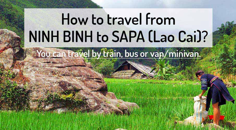 How to get from Ninh Binh to Sapa