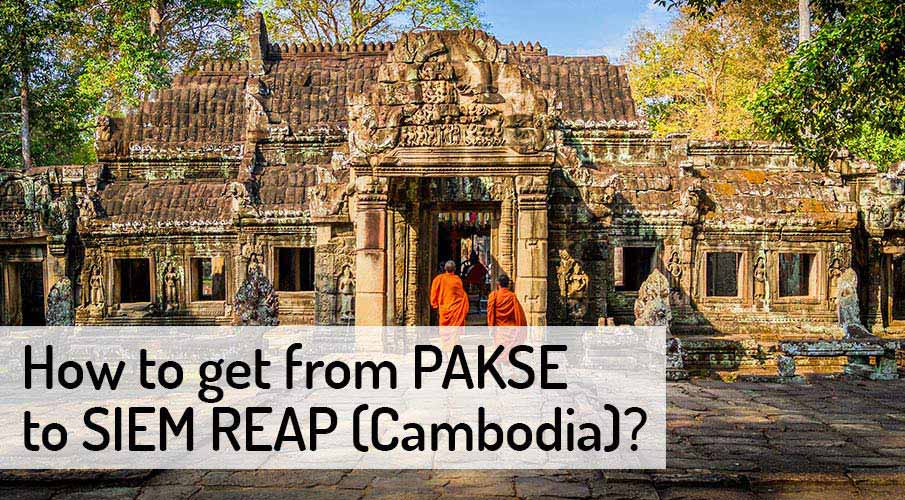 How to get from Pakse to Siem Reap