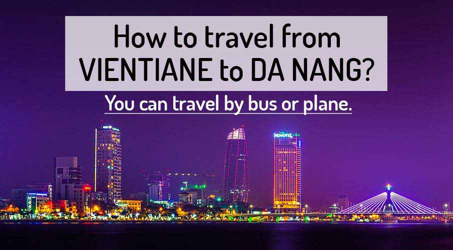 How to get from Vientiane to Da Nang