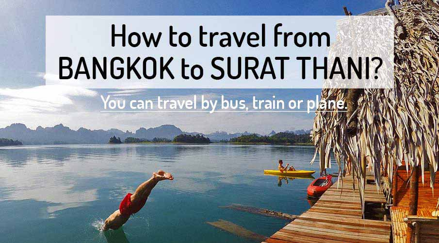 How to get from Bangkok to Surat Thani