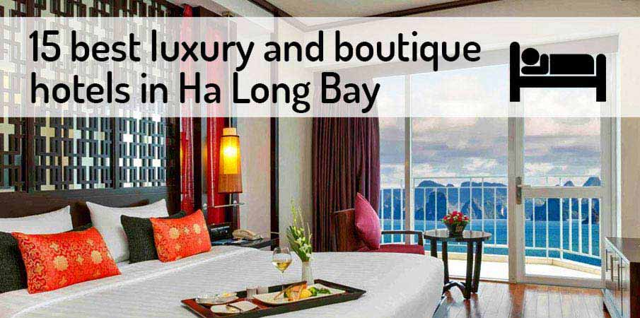 How to travel from hanoi to ha long bay 2018 northern for Top luxury boutique hotels