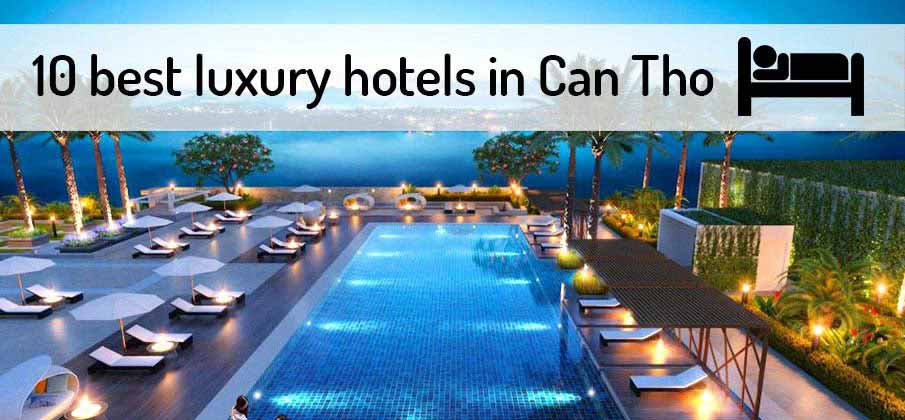 best-luxury-hotels-can-tho