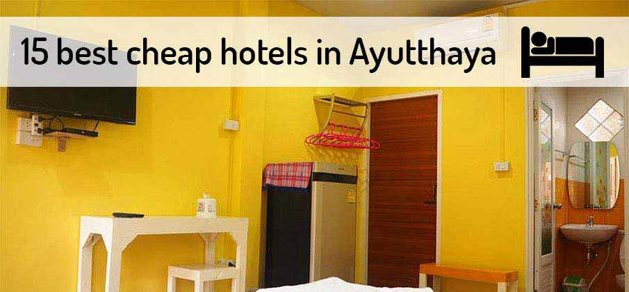 best-cheap-hotels-ayutthaya-thailand
