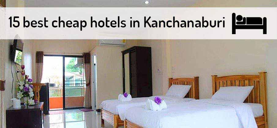 best-cheap-hotels-kanchanaburi