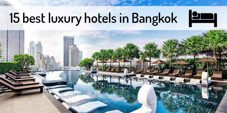 15 best luxury hotels in bangkok thailand 2018 for Top luxury boutique hotels