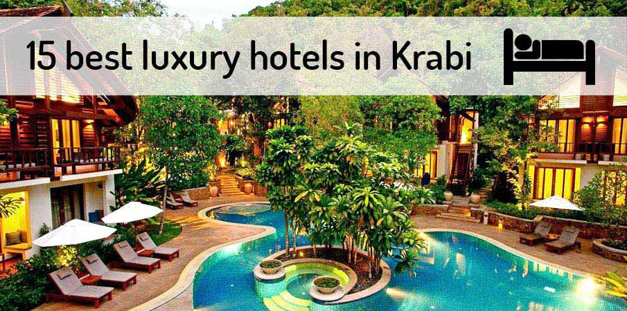 15 Best Luxury Hotels Resorts In Krabi 2020 Northern
