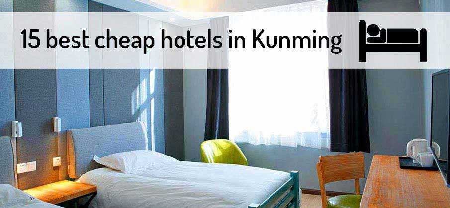 best-cheap-hotels-kunming-china