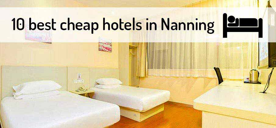 best-cheap-hotels-nanning-china