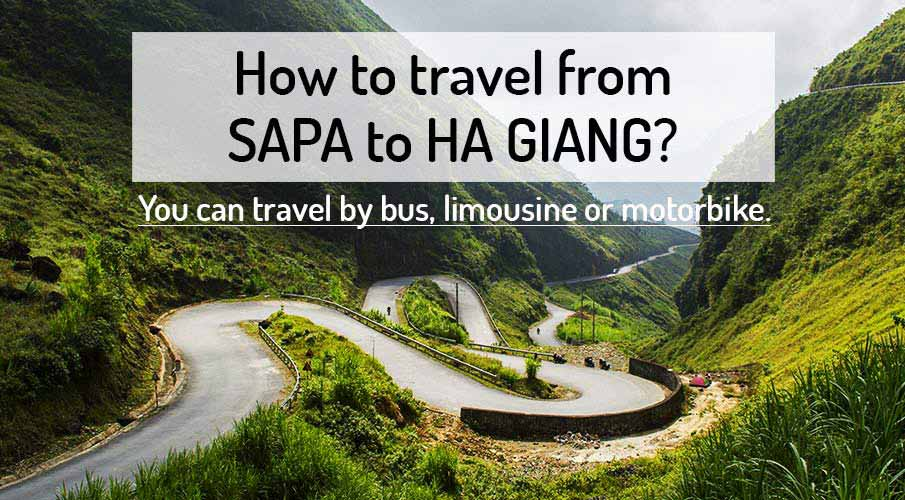 How to get from Sapa to Ha Giang