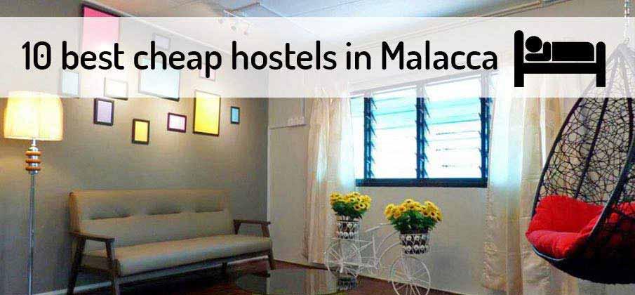 best-backpackers-hostels-malacca