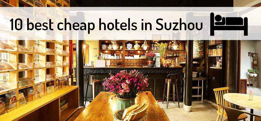 best-cheap-hotels-suzhou