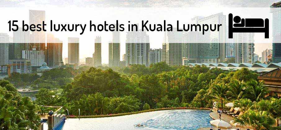 best-luxury-hotels-kuala-lumpur