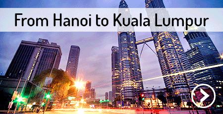 hanoi-to-kuala-lumpur-malaysia