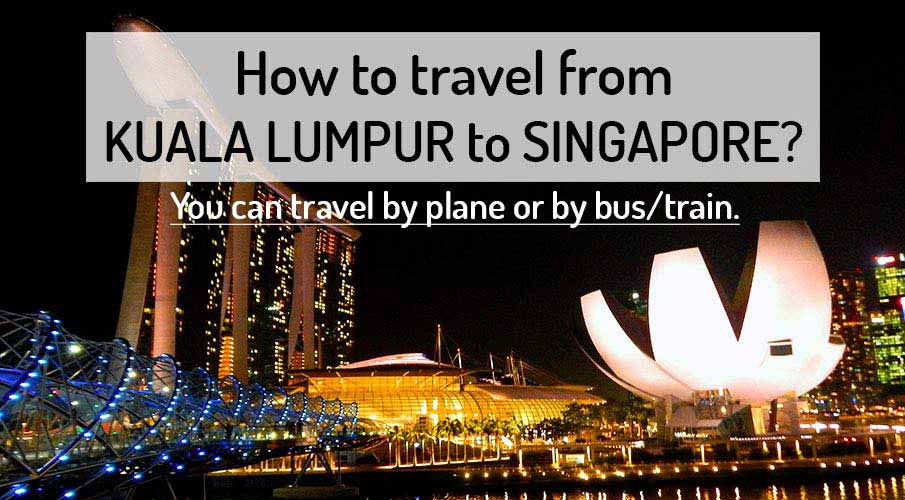 How to get from Kuala Lumpur to Singapore