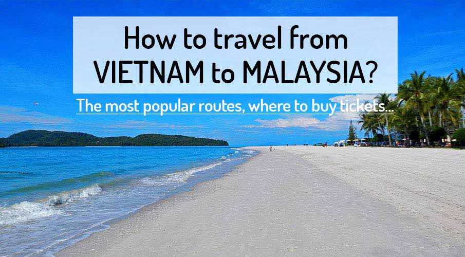 travel-vietnam-to-malaysia