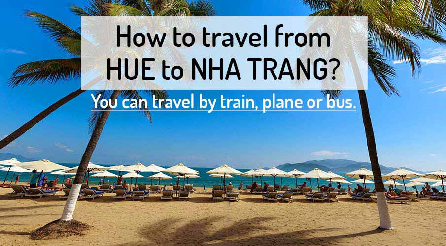 How to get from Hue to Nha Trang