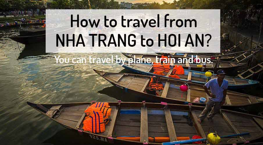 How to get from Nha Trang to Hoi An
