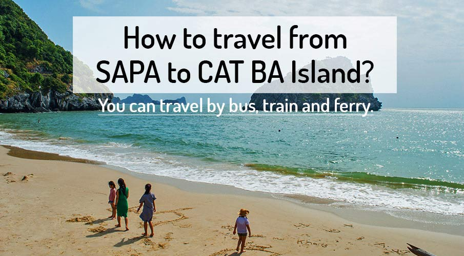 How to get from Sapa to Cat Ba Island