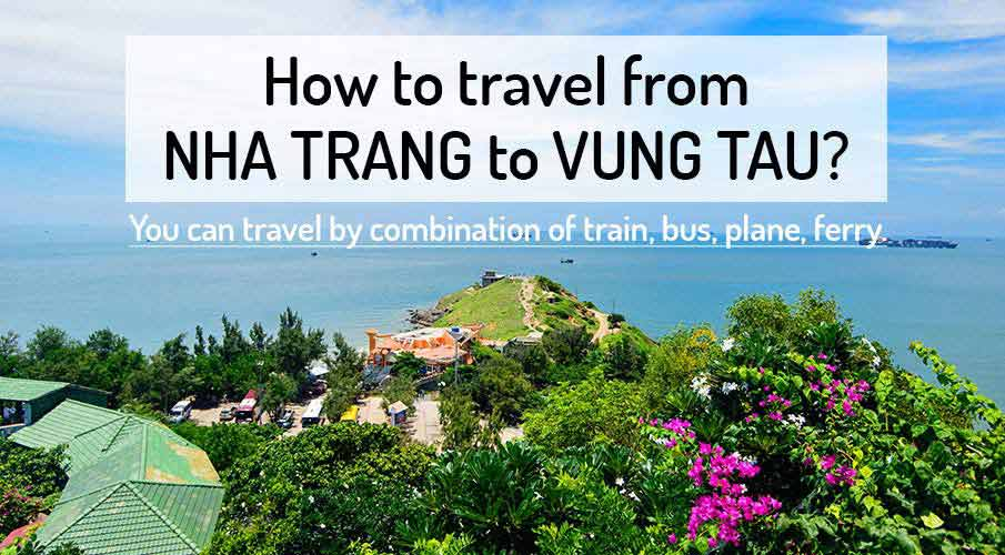How to get from Nha Trang to Vung Tau