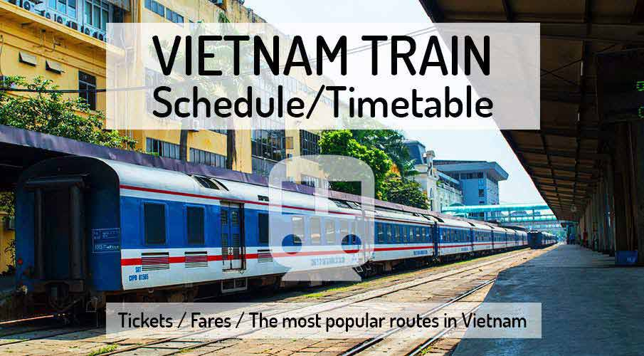 Vietnam Train Schedule + Timetable