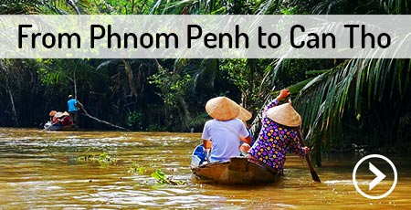 travel-phnom-penh-to-can-tho