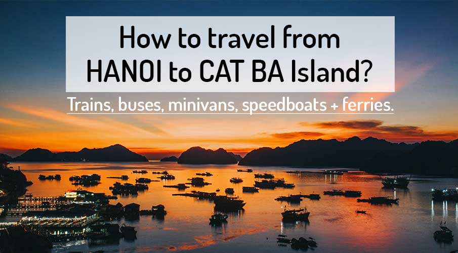 How to get from Hanoi to Cat Ba Island