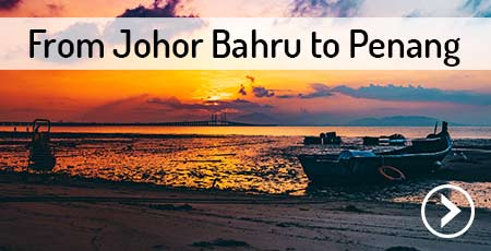 travel-johor-bahru-to-penang