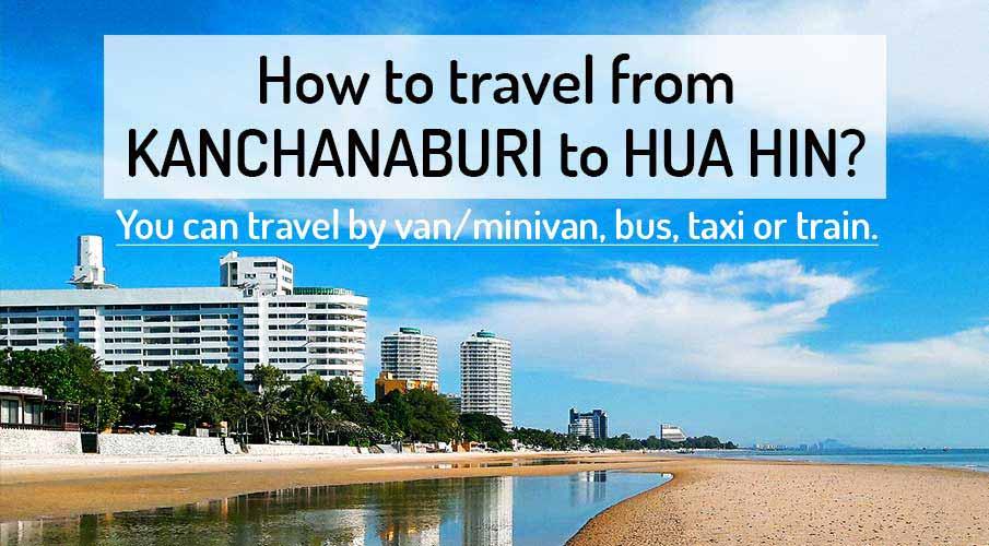 kanchanaburi-to-hua-hin-transport