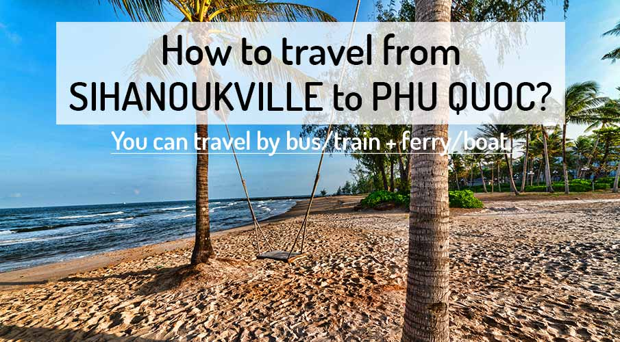 sihanoukville-to-phu-quoc-transport