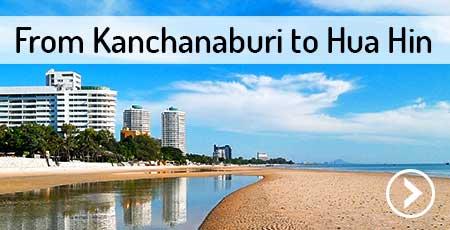 travel-kanchanaburi-to-hua-hin