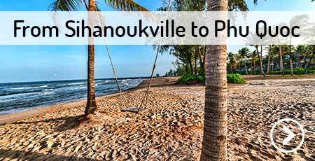 travel-sihanoukville-to-phu-quoc