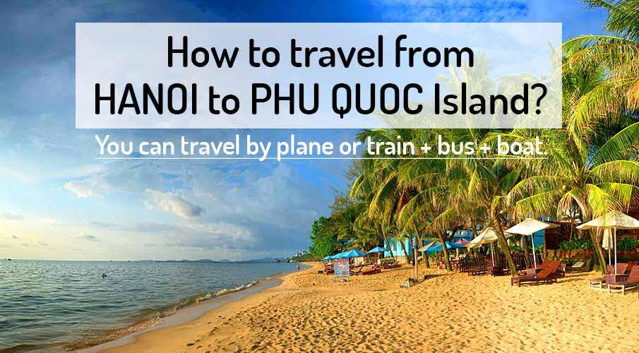 hanoi-to-phu-quoc-island-flight-train-boat