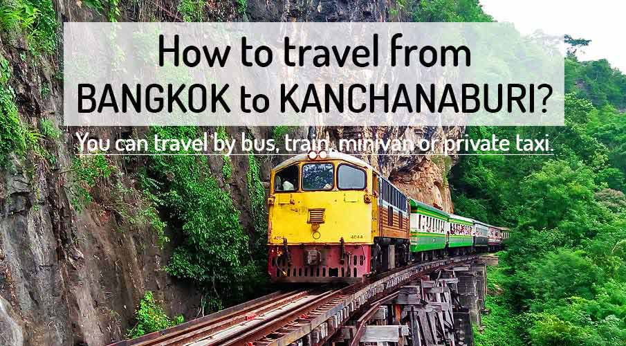 How to get from Bangkok to Kanchanaburi