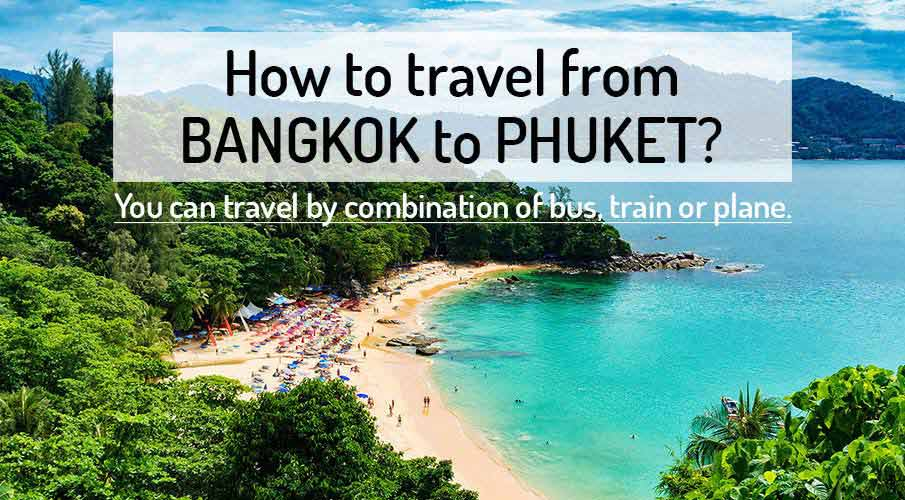 How to get from Bangkok to Phuket