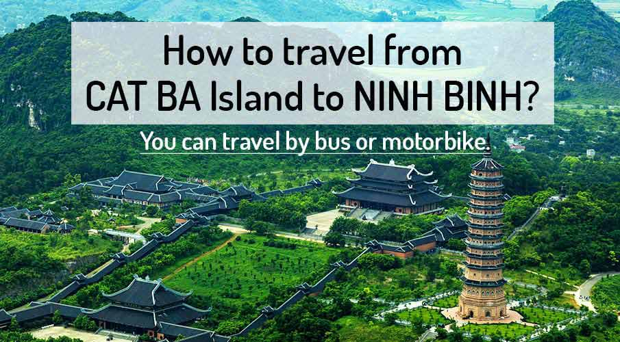 How to get from Cat Ba Island to Ninh Binh