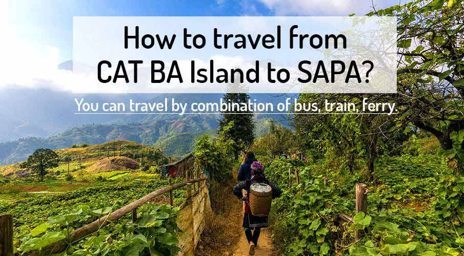 How to get from Cat Ba Island to Sapa (Lao Cai)