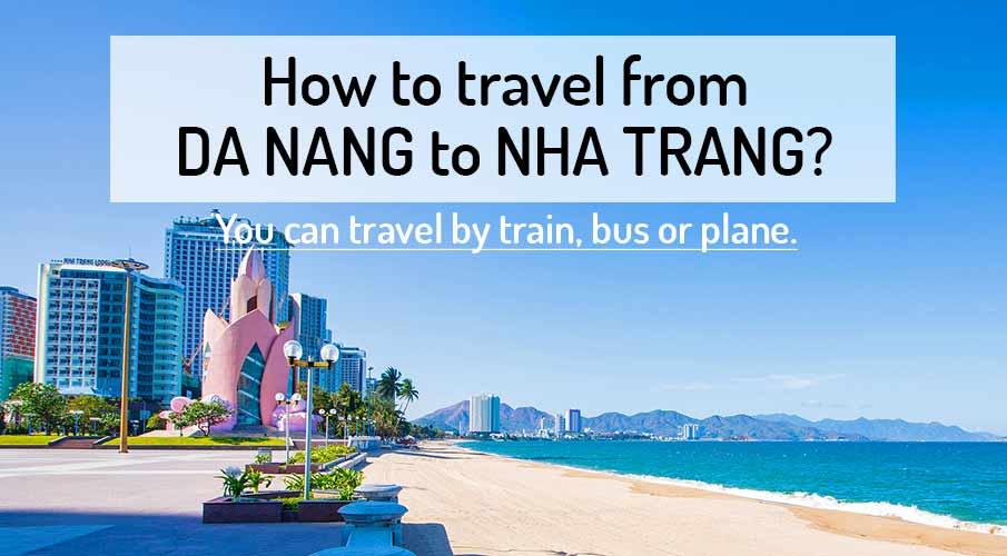 How to get from Da Nang to Nha Trang