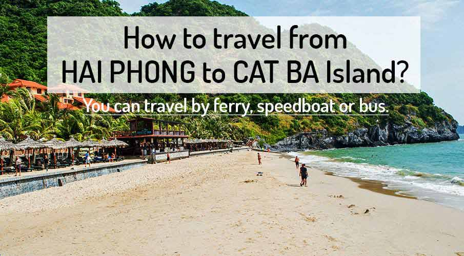 How to get from Hai Phong to Cat Ba Island by bus/ferry
