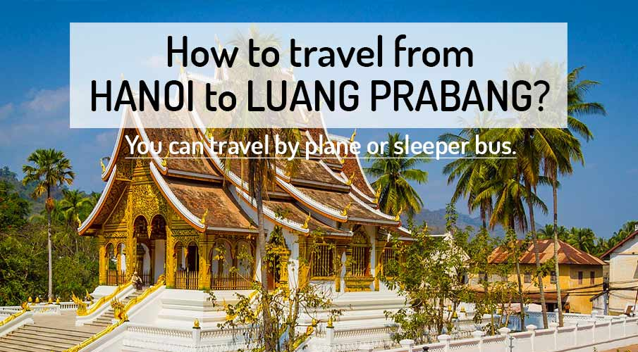 How to get from Hanoi to Luang Prabang