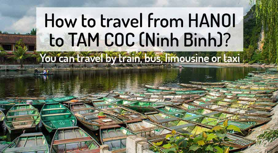 How to get from Hanoi to Tam Coc - Ninh Binh
