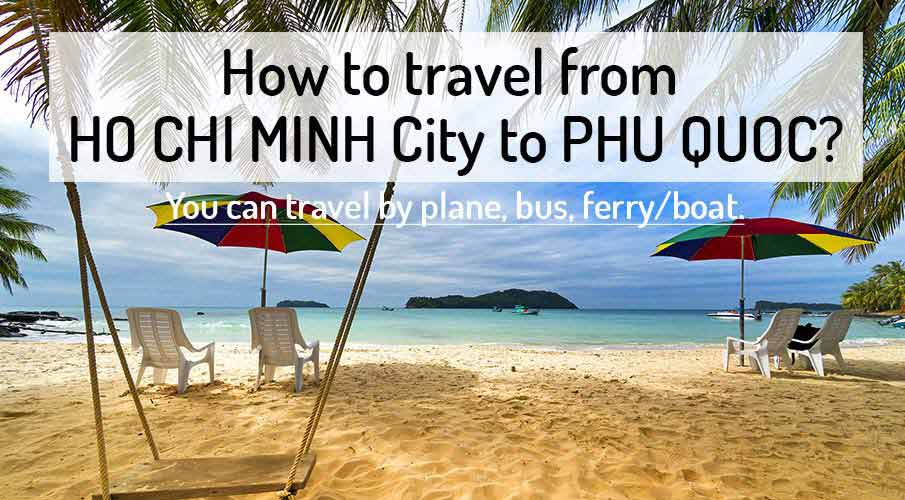 How to get from Ho Chi Minh City to Phu Quoc Island