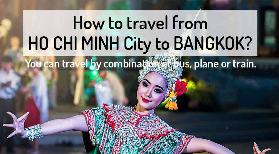 How to get from Ho Chi Minh City to Bangkok